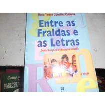 Livro Entre As Fraldas E As Letras