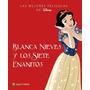 Blanca Nieves Y Los Siete Enanitos - Las Mejores Peliculas D