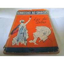 Livro Admissao Ao Ginasio Celia Torcelli Correa R.654
