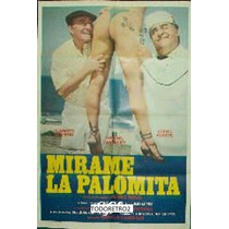 Afiche Mirame La Palomita Alberto Olmedo Jorge Porcel 1985