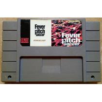 Cartucho Fever Pitch Soccer Super Nintendo Snes Futebol