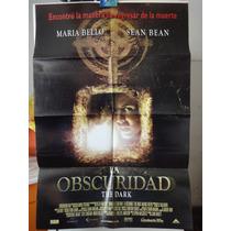 Poster La Oscuridad Dark Maria Bello Sean Bean John Fawcett