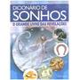 Livro Dicionário De Sonhos Livro Das Revelações Sorte Bicho