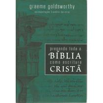 Livro Pregando Toda Bíblia Como Escritura Cristã 2013