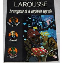Libro La Venganza De La Serpiente Sagrada. Larousse