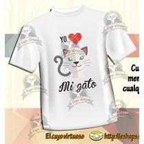 B Playera Yo Amo A Mi Gato De Cuyo Virtuoso ¡ponle Su Color!