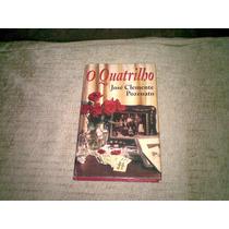 Livro ,,, O Quartilho ,,jose Clemente Pozenato