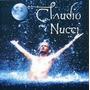 Cd - Claudio Nucci - Casa Da Lua Cheia
