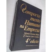* Livro- O Comportamento Humano Na Empresa- Yolanda Ferreira