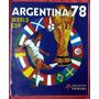 Álbum Mundial Argentina 78- Réplica Panini 1978 La Nación