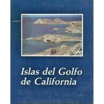 Islas Del Golfo De California.