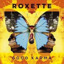 Cd Roxette Good Karma 2016