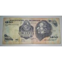 Billete Uruguay 50 Nuevos Pesos Moneda Nacional *028