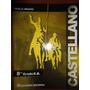 Castellano Y Literatura, 8vo Grado, Autor Pablo Bravo