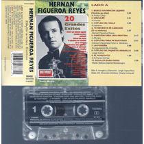 Hernan Figueroa Reyes 20 Grandes Exitos Cassette Nuevo