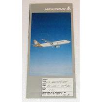 Viejo Boleto Para Pasajero De Mexicana De Aviacion A-320