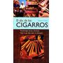 El Abc De Los Cigarros / Dieter H. Wirtz / Nuevo!