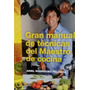 Manual Técnicas Maestro De Cocina - Ariel Rodriguez Palacios