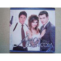 Amor En Custodia 2 Cd Con 4 Temas De Tv Novela