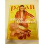 Revista Para Ti. Anticipo De Colecciones,516 Páginas , 2012
