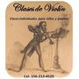 Clases De Violín, Todos Los Niveles, Zona Lanus,