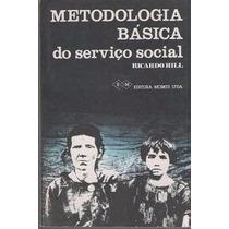 Ricardo Hill Metodologia Basica Do Servico Social