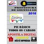 Apostila Concurso De Prefeitura Goiania Go Basico Pe I I2016