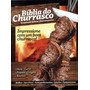 Bíblia Do Churrasco - O Manual Do Bom Churrasquerio