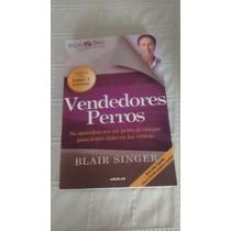 Libro Vendedores Perros / Blair Singer