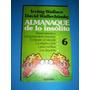 Almanaque De Lo Insolito - Wallace / Wallechinsky