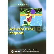 Actividad Física Adaptada (salud); Varios Autor Envío Gratis