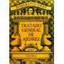 Tratado General De Ajedrez. Tomo 2 - Roberto Grau