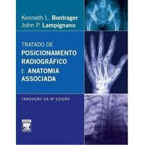 Bontrager : Tratado De Posionamento Radiográfico 8 Edição