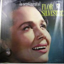 Flor Silvestre - La Sentimental Flor Silvestre Lp