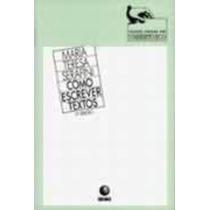 Livro Como Escrever Textos Maria Teresa Serafini