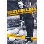 Osvaldo Zubeldía A La Gloria No Se Llega Camino Corregidor