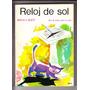 Reloj De Sol Martha Salotti Libro De Lectura 4º 1980