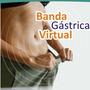 Banda Gástrica Virtual Completo + Obsequios , En Oferta