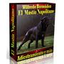 Libro Electrónico El Mastín Napolitano Adiestramiento Y Mas