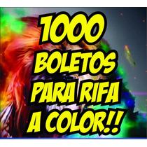 1000 Boletos Para Rifa Eventos A Todo Color Super Precio