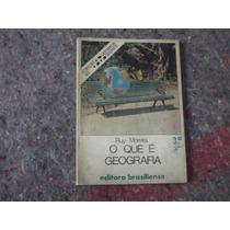 Livro O Que É Geografia - Ruy Moreira