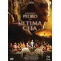 Dvd Apóstolo Pedro E A Última Ceia - Filme