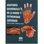 Libro( Doyle ) Anatomía Quirúrgica De La Mano Y Ext Superior