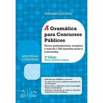 Livro - A Gramática Para Concursos Públicos