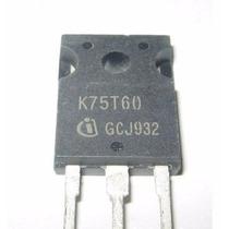 Transistor Igbt K75t60 Para Lincoln Arcweld 200i Y 160i