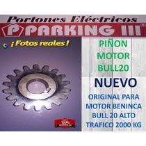Piñon Motor Portón Eléctrico Beninca Bull 20 Nuevo Original