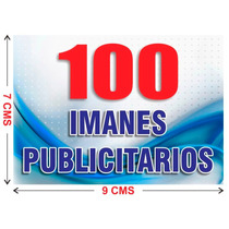 100 Imanes Publicitarios De 7x9 Cms A Todo Color