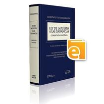 Ley De Impuesto A Las Ganancias (ebook)