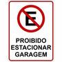 Placa Proibido Estacionar 40x30
