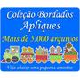 Aplique Coleção Bordados Aplique + 5.000 Arquivos